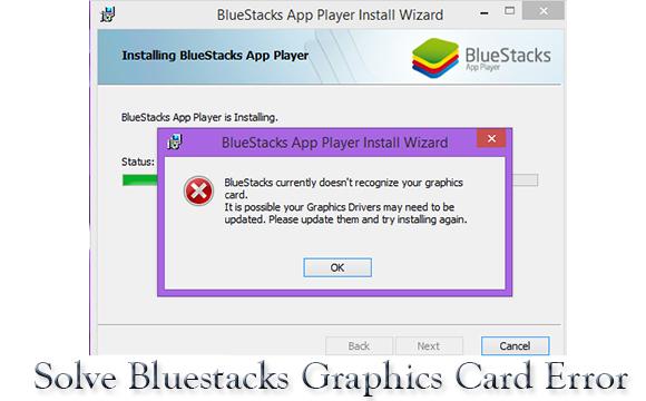 Solve bluestacks graphics card error