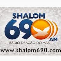 ouvir a Rádio Shalom AM 690,0 Fortaleza CE