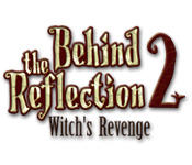 Behind The Reflection 2 Witch's Revenge [BFG]