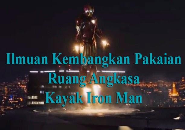 Ilmuan Kembangkan Pakaian Kayak Iron Man