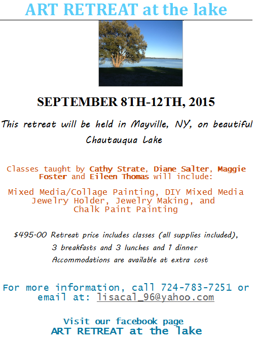 Teaching at Art Retreat at the Lake in Chatauqua Lake, New York, Sept.8 - 12