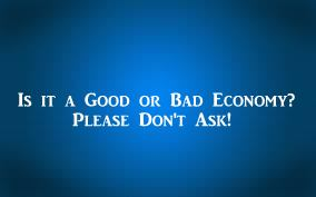 Is it a good or bad economy? Business ownership
