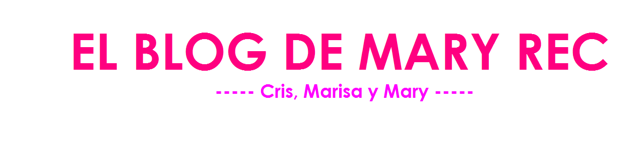 EL BLOG DE MARY REC