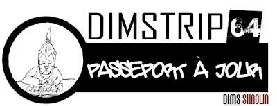 http://4.bp.blogspot.com/-KyrPucQksuY/T9EYGjeSZ0I/AAAAAAAACSI/lZsok7dn1J4/s1600/Dimstrip+64_passeport_%C3%A0_jour.jpg