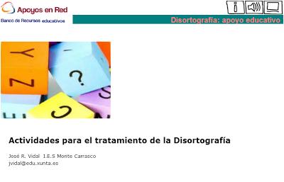 TRATAMIENTO DE LA DISORTOGRAFÍA