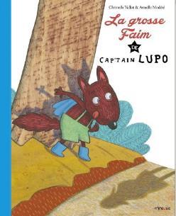 La grosse faim de Captain Lupo