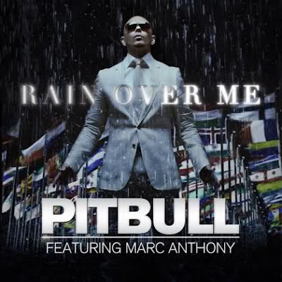 pitbull_ft_marc_anthony_rain_over_me.jpg