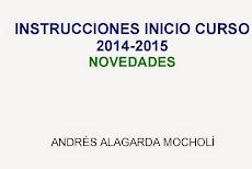 INSTRUCCIONES CURSO 2014-2015