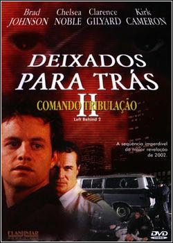 Download - Deixados para Trás 2 - Comando Tribulação - DVDRip Dublado