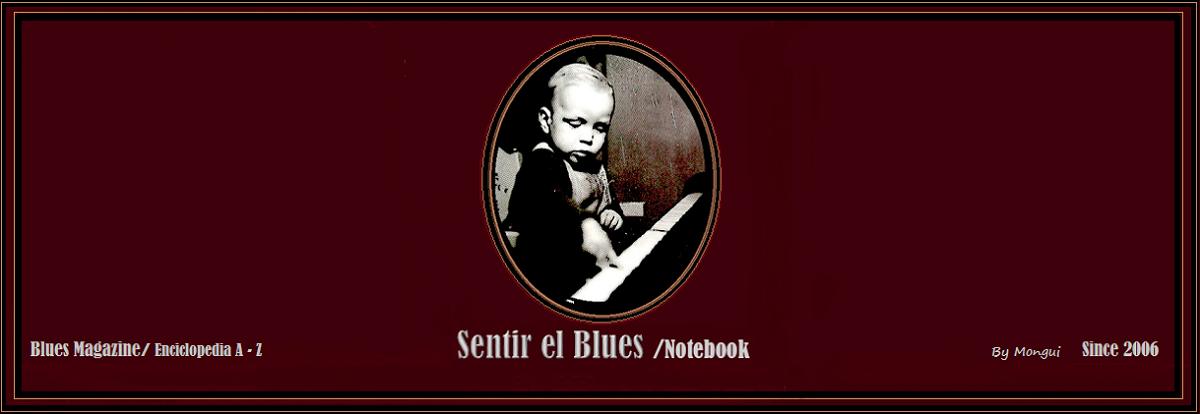 Sentir el Blues /Notebook