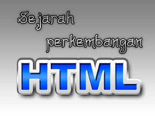 Sejarah Perkembangan HTML