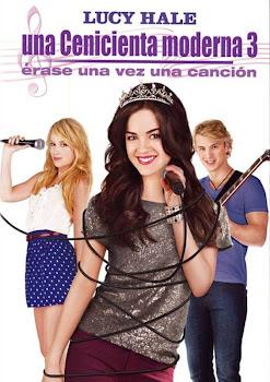 Poster de Una cenicienta moderna 3: Érase una vez una canción