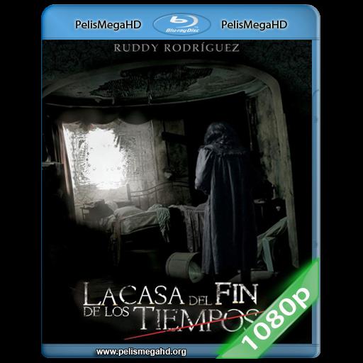 LA CASA DEL FIN DE LOS TIEMPOS (2013) FULL 1080P HD MKV ESPAÑOL LATINO