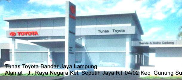 HARGA Tunas TOYOTA Bandar Jaya LAMPUNG TENGAH