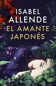 Ranking Mensual. Número 6: El amante japonés, de Isabel Allende.