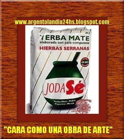 """"""" YERBA MATE """" PRODUCTOS ARGENTINOS PARA POCOS -  1º PAIS PRODUCTOR"""