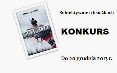 http://www.subiektywnieoksiazkach.pl/2013/12/konkurs-z-parabellum-predkosc-ucieczki.html