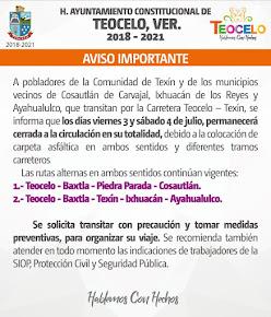 VIERNES Y SÁBADO CERRARÁN CARRETERA TEOCELO-TEXÍN POR TRABAJOS