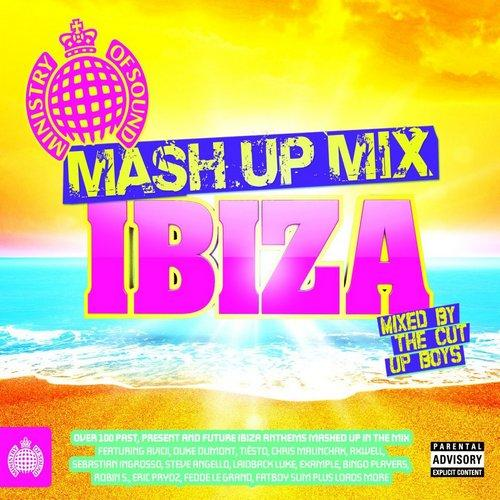 The Mash Up Mix Ibiza Mixed The Cut Up Boys  2013