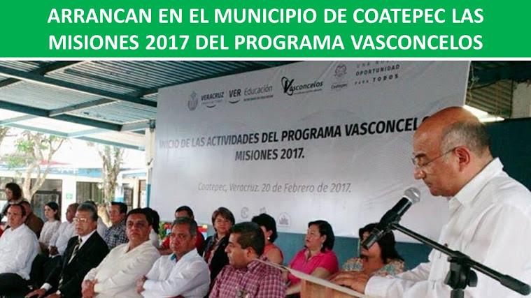 ARRANCAN EN EL MUNICIPIO DE COATEPEC LAS MISIONES 2017 DEL PROGRAMA VASCONCELOS