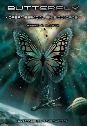Butterfly. Ópera espacial en 5 cuadros
