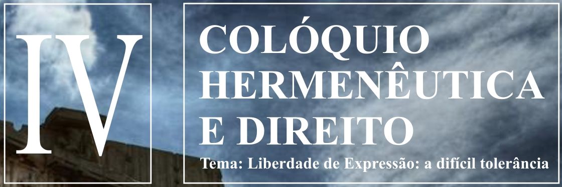 IV Colóquio de Hermenêutica e Direito