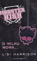 (149) Monster High O wilku mowa...