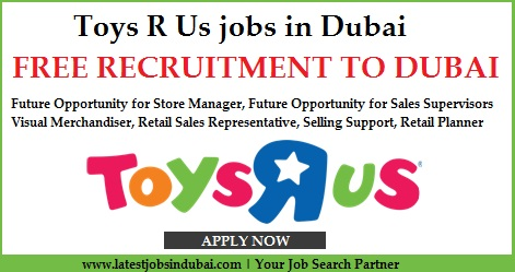 Toys R Us jobs in Dubai