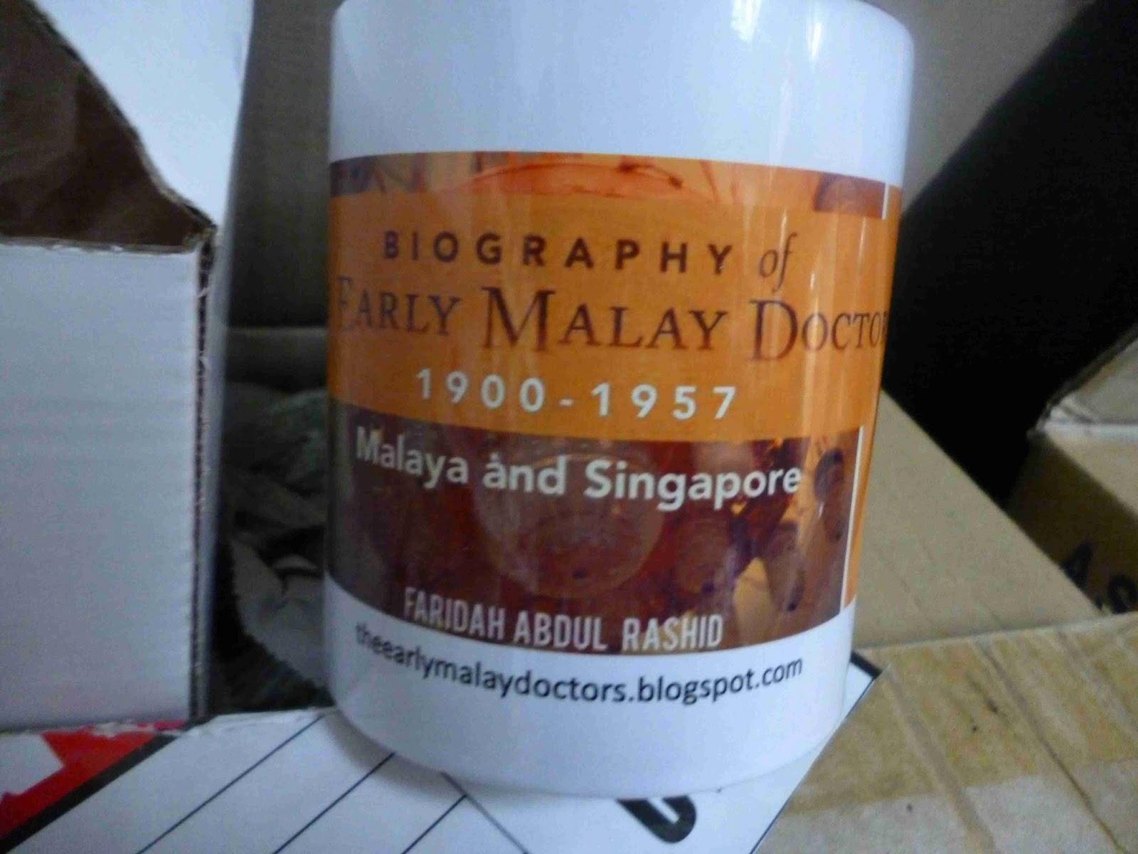 Mug B Biography of the Early Malay Doctors