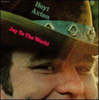 Hoyt Axton: Joy To the World (1971)