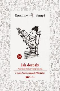 """""""Jak dorosły"""" z tomu Nowe przygody Mikołajka"""""""
