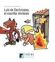 Luis de Castresana, el escritor olvidado