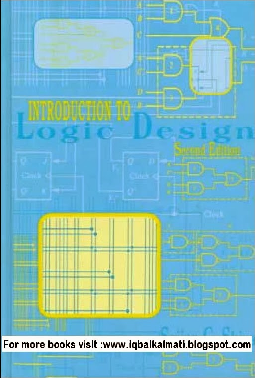 Introduction to Logic DesignSecond EditionSajjan G. Shjiva