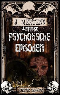 http://www.amazon.de/Weitere-psychotische-Episoden-J-Mertens-ebook/dp/B015CKY4DG/ref=tmm_kin_swatch_0?_encoding=UTF8&qid=1444288842&sr=1-2