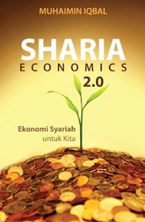 Jual Sharia Economics 2.0, Ekonomi Syariah Untuk Kita