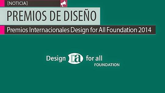 Premios de Diseño. Design for All Foundation