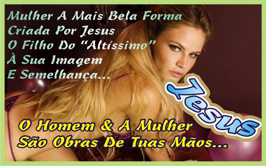 """A Beleza Feminina """"Disse O Senhor"""" Façamos O Homem À Nossa Imagem e Semelhança"""