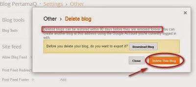 Cara kedua Menghapus Blog di Blogger Secara Permanen