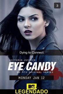Assistir Eye Candy Legendado Online