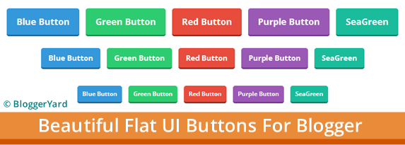 How To Add Beautiful Flat UI Buttons in Blogger