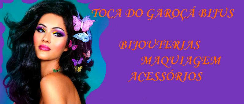 TOCA DO GAROÇÁ BIJUS
