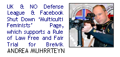 English & Norwegian Defense League & Facebook Shut Down 'multiculti feminists' Page, which supports a Rule of Law Free & Fair Trial for Breivik