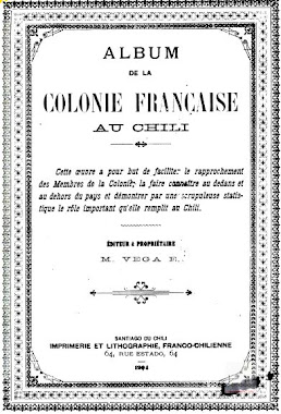 ALBUM DE LA COLONIE FRANCAISE AU CHILI