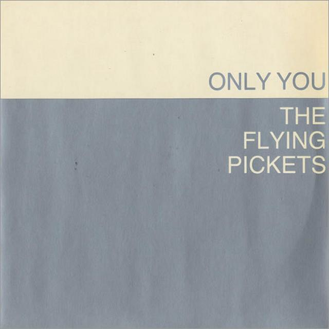 Only you. Flying pickets