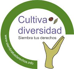 Cultiva Diversidad. Siembra Tus Derechos