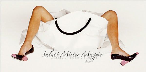 Salut! Mister Magpie