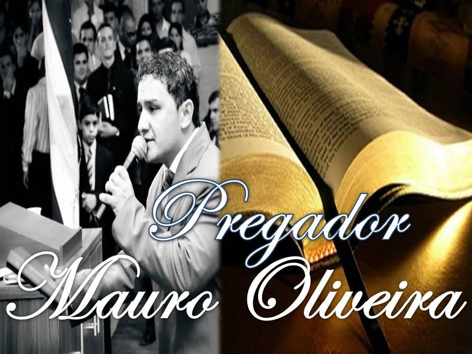 Pregador Mauro Oliveira