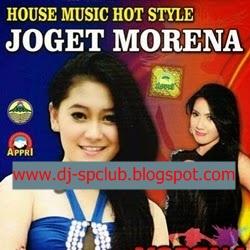 House Dangdut Morena Hot Style Full Album Ambil Saja Pacarku