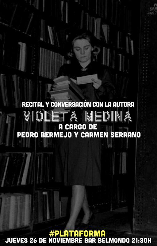 El grupo PLATAFORMA nos acerca a Violeta Medina