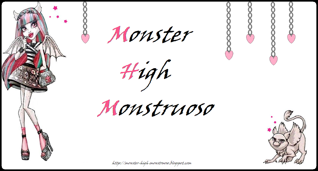 Monster High Monstruoso *-*